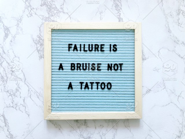 Failure Is A Bruise Not A Tattoo Letter Board Message Board