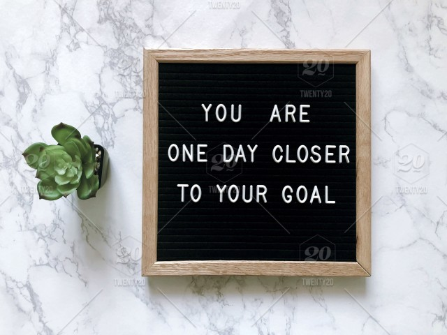 You Are One Day Closer To Your Goal Letter Board Inspiration