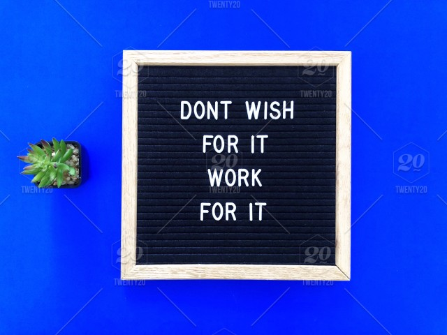 Dont Wish For It Work For It Letter Board Message Board