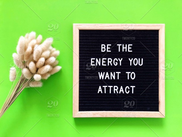 Be The Energy You Want To Attract Letter Board Message