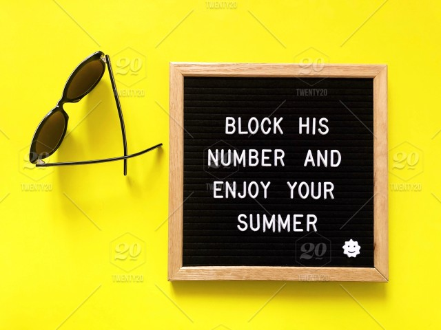 Block his number and enjoy your summer  Letter board