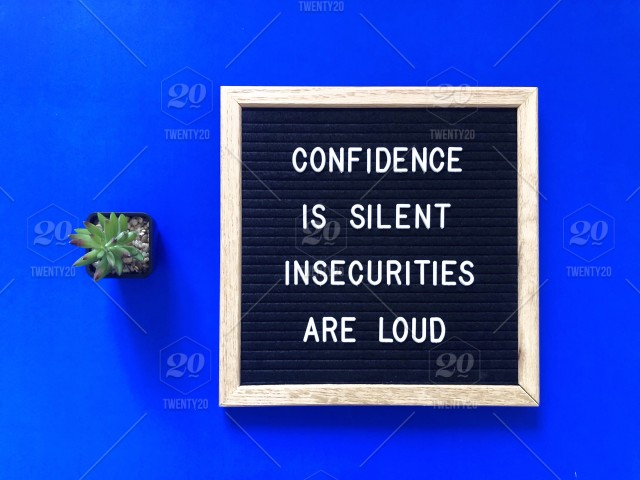 Confidence Is Silent Insecurities Are Loud Letter Board Message