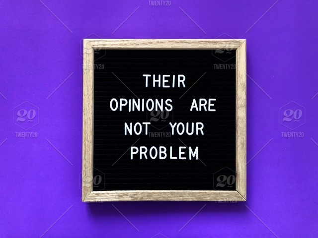 Their opinions are not your problem. Letter board. Message ...