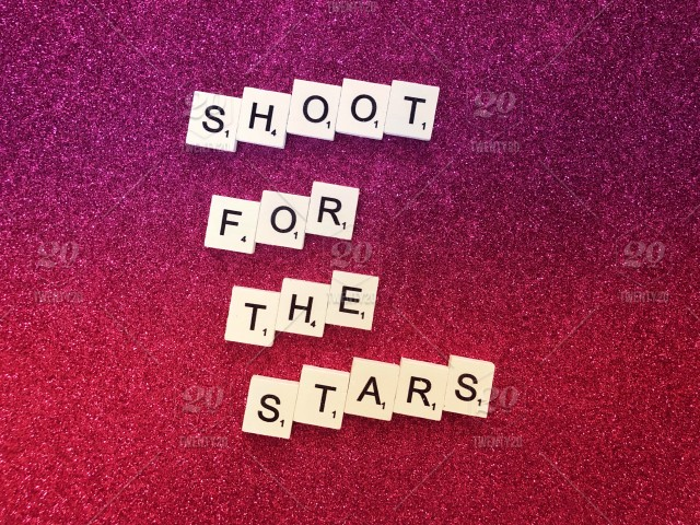 Shoot for the stars  Scrabble  Letter board  Message board