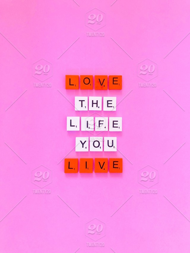Love the life you live. Scrabble. Scrabbles. Great quote ...