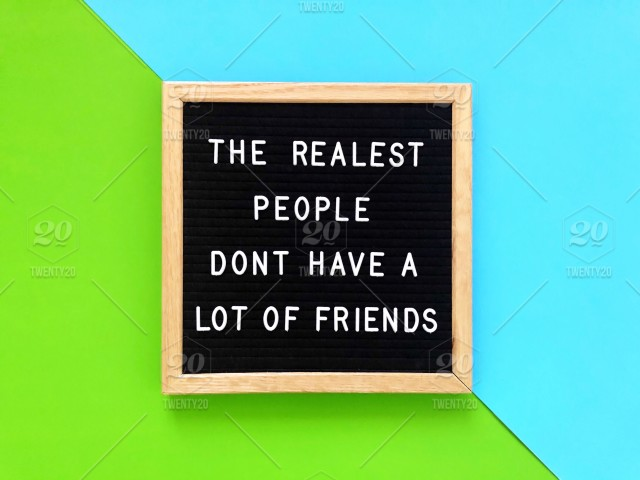 The realest people don\'t have a lot of friends. Tupac quote ...