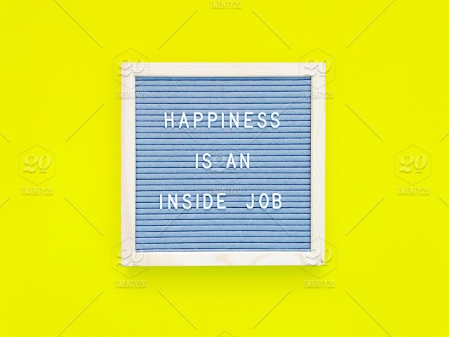 Happiness Is An Inside Job Life Quote Life Lessons