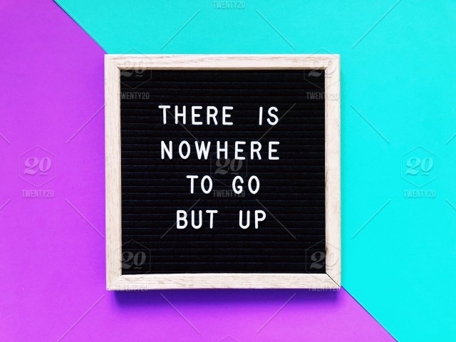 There is nowhere to go but up. Mary Poppins quote. Quote ...