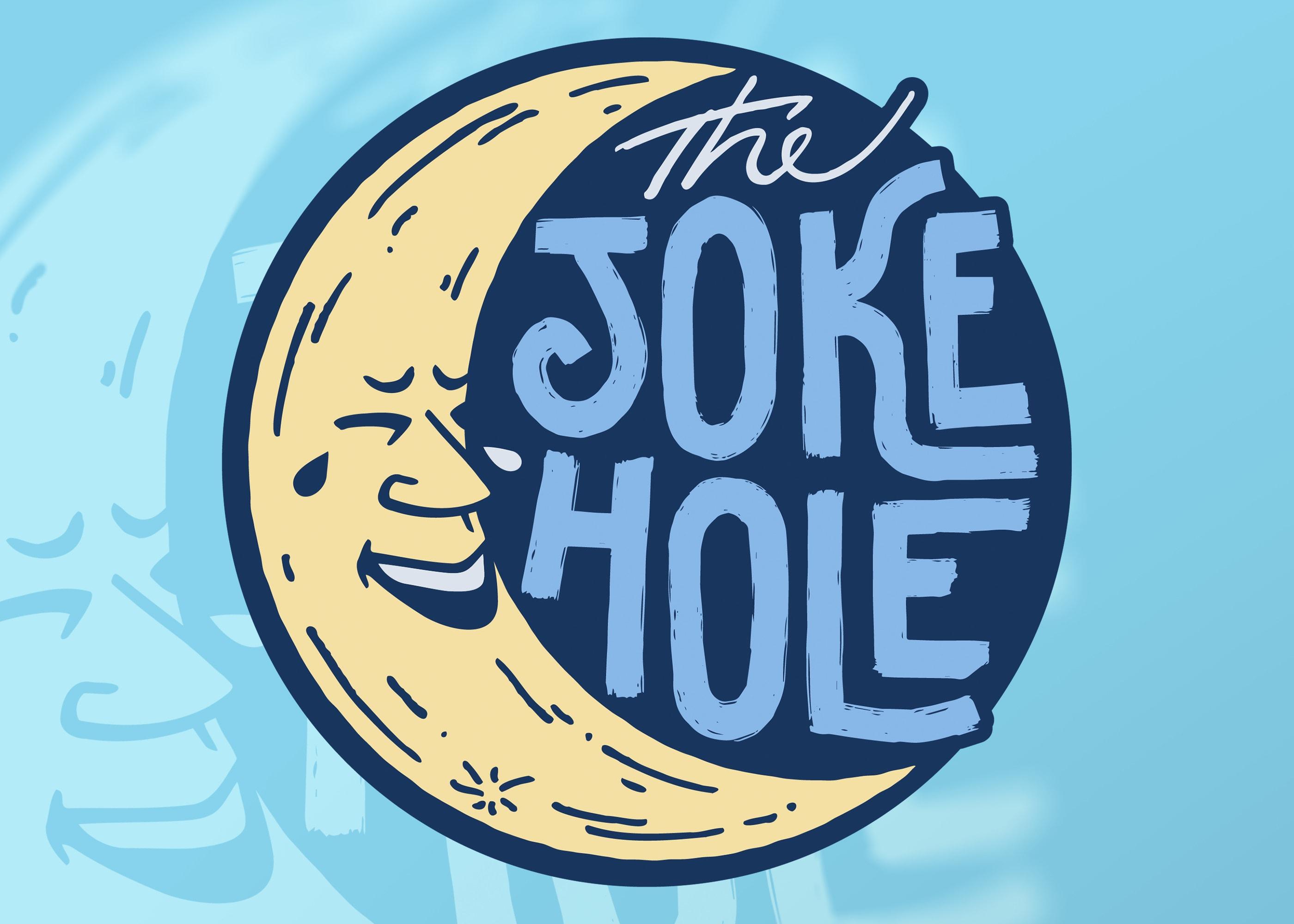 The Joke Hole