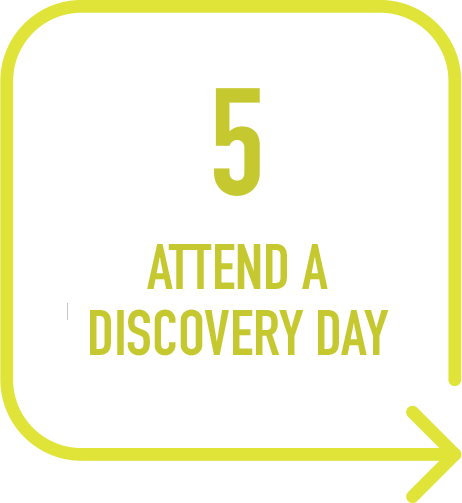 5. Attend a discovery day