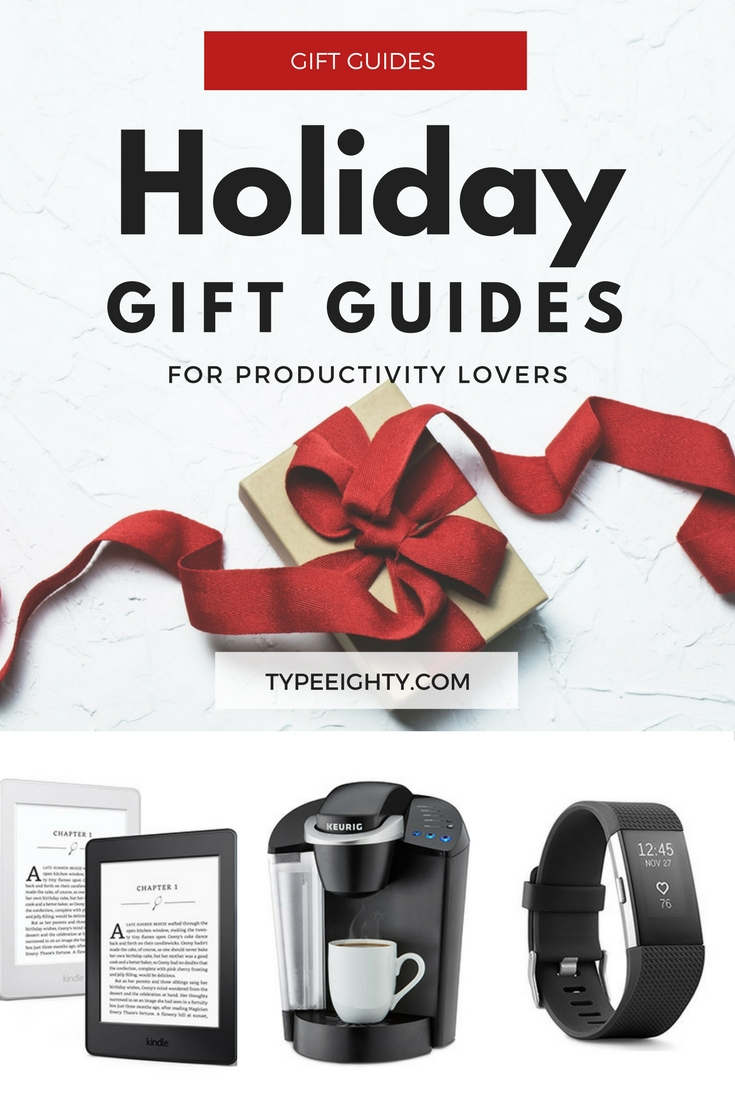 Holiday Gift Guides For Productivity Lovers - TypeEighty