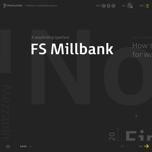FS Millbank is a wayfinding typeface by Fontsmith