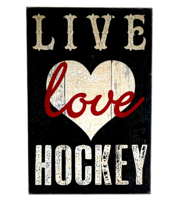 LIVE Love HOCKEY WOODEN SIGN I