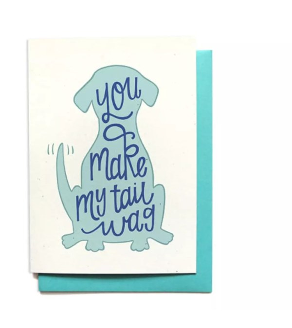 Card: You make my tail wag