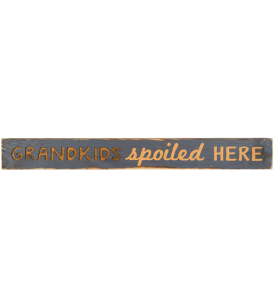 Grandkids Spoiled Here Message Bar