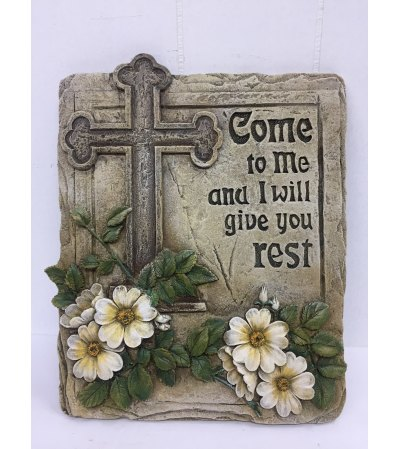 """Come to Me and I will give you rest"" Resin plauque"