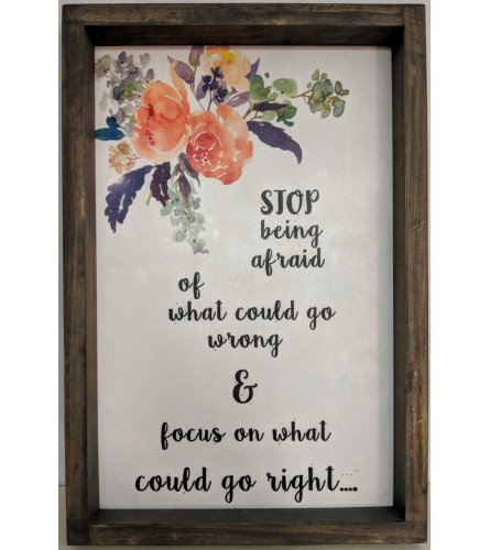 Stop Being Afraid, Framed Floral Wall Art
