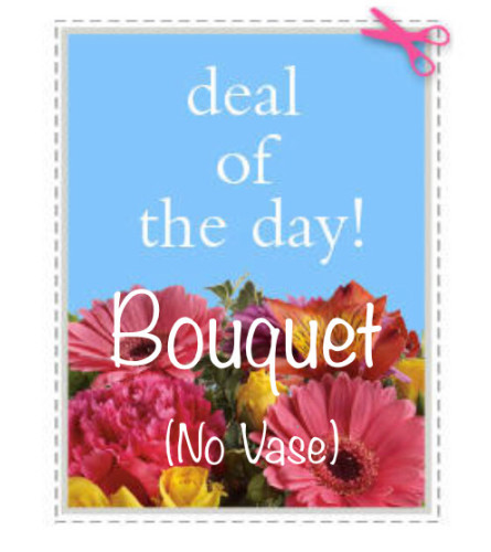Deal of the Day (No Vase)