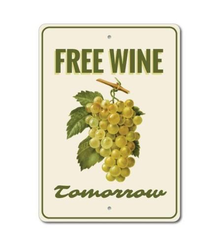 Free Wine Tomorrow Sign