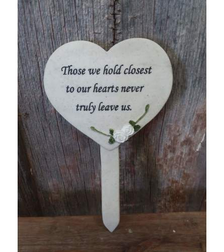 "Plaque Plant Stake ""Those We Hold"""