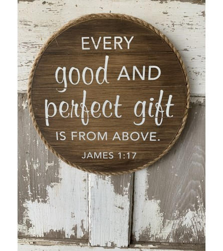 Every Good and Perfect Gift Sign