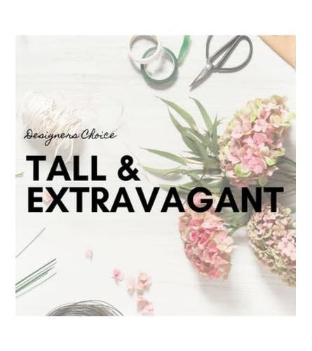 Designer's Choice Tall and Extravagent