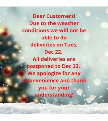 No Deliveries on Tues, Dec 22