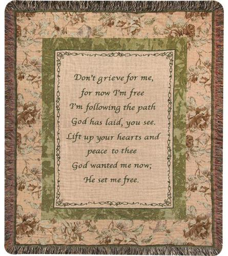 """Don't Grieve for me"" Tapestry Throw Blanket"