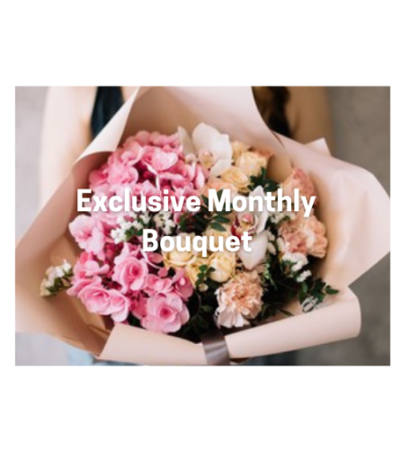 Monthly Exclusive Bouquets