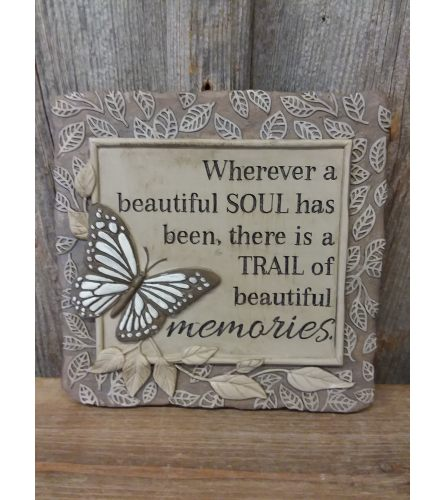 Plaque w/ Butterfly 'Wherever a Beautiful Soul'
