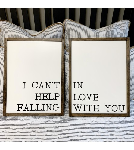 I Can't Help Falling In Love Sign