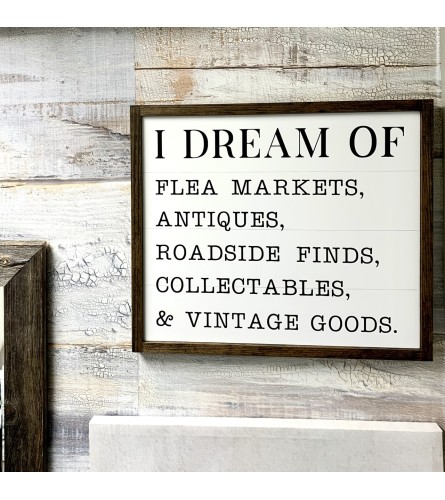 I Dream Of... Sign