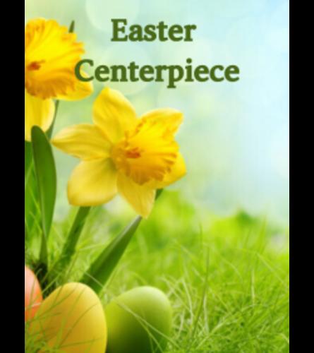 Easter Centerpiece 2021