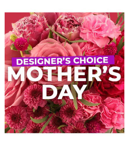 Mother's Day Designer Choice