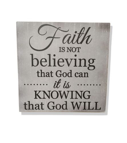 Faith Is Knowing That God Will Sign