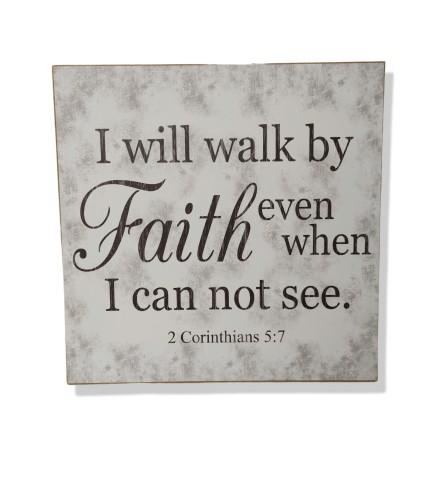 I Will Walk By Faith Sign