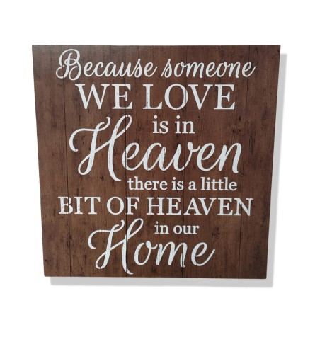 Heaven In Our Home Sign