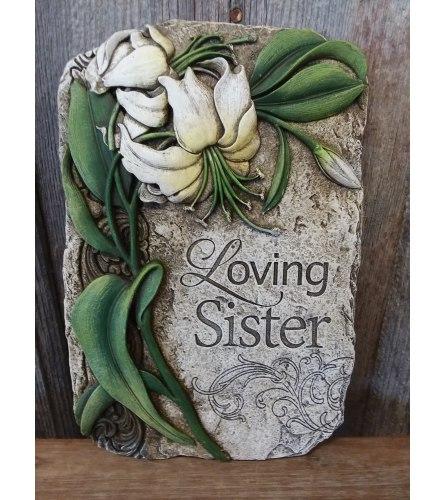 Plaque - 'Loving Sister'