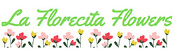La Florecita Flowers - Flower Delivery in Long Beach, CA