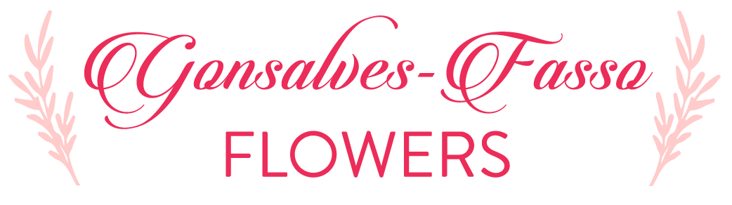 Gonsalves-Fasso Flowers - Flower Delivery in Hanford, CA