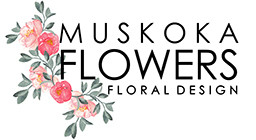 Muskoka Flowers - Flower Delivery in Dwight, ON