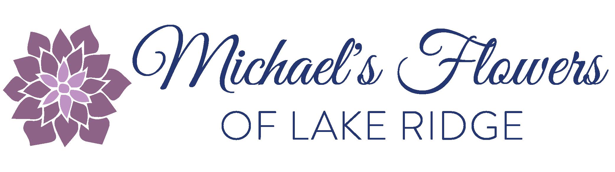 Michael's Flowers - Flower Delivery in Lake Ridge, VA