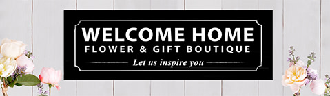 Welcome Home Flower & Gift Boutique - Flower Delivery in Yorkton, SK