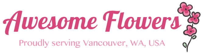 Awesome Flowers - Flower Delivery in Vancouver, WA