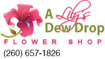 A Lily's Dew Drop Flower Shop - Flower Delivery in Harlan, IN