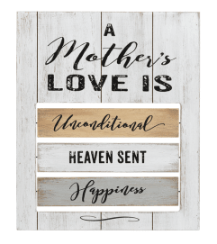 A Mother's love is ... Plaque I