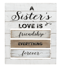 A Sister's Love is .... Plaque I
