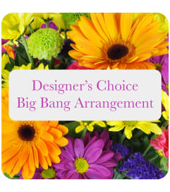 Designer's Choice Big Bang Arrangement