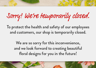 Announcement of temporary closure due to Coronavirus concerns - flower delivery in Vernon
