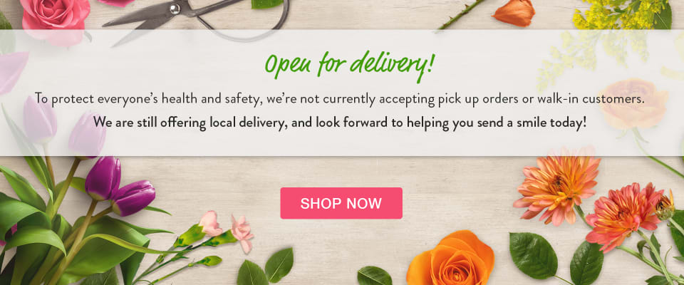 Announcement of delivery-only policy due to Coronavirus concerns - flower delivery in South Pasadena